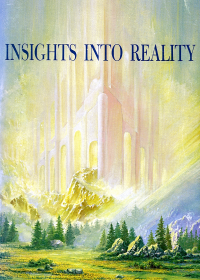 Insights Into Reality