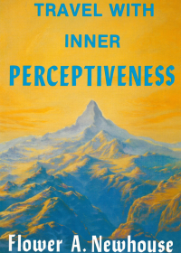 Travel With Inner Perceptiveness