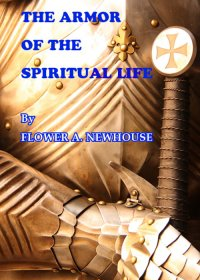 The Armor of the Spiritual Life