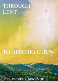 Through Lent to Resurrection