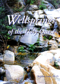 Wellsprings of the Holy Quest